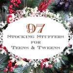 97 Stocking Stuffers for Teens or Tweens