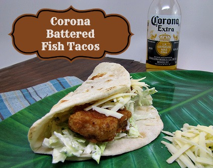 Corona Battered Fish Tacos