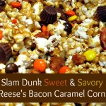 Reese Baking Challenge Recipe: Slam Dunk Sweet and Savory REESE'S Bacon Caramel Corn