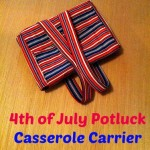 4th of July Casserole Carrier