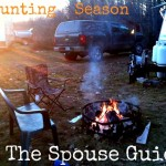 Hunting Season — The Spouse Guide
