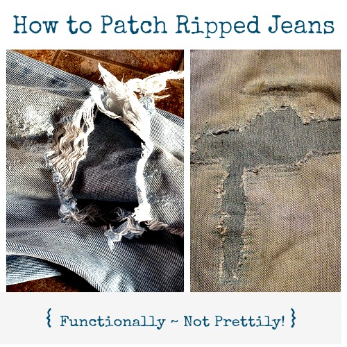 How to Patch Ripped Jeans (functionally, not prettily)  A Picture Tutorial