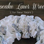 How to make a cupcake liner wreath (for New Years or any occasion)