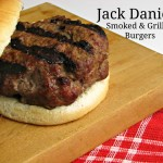 Jack Daniel's Smoked and Grilled Burgers.