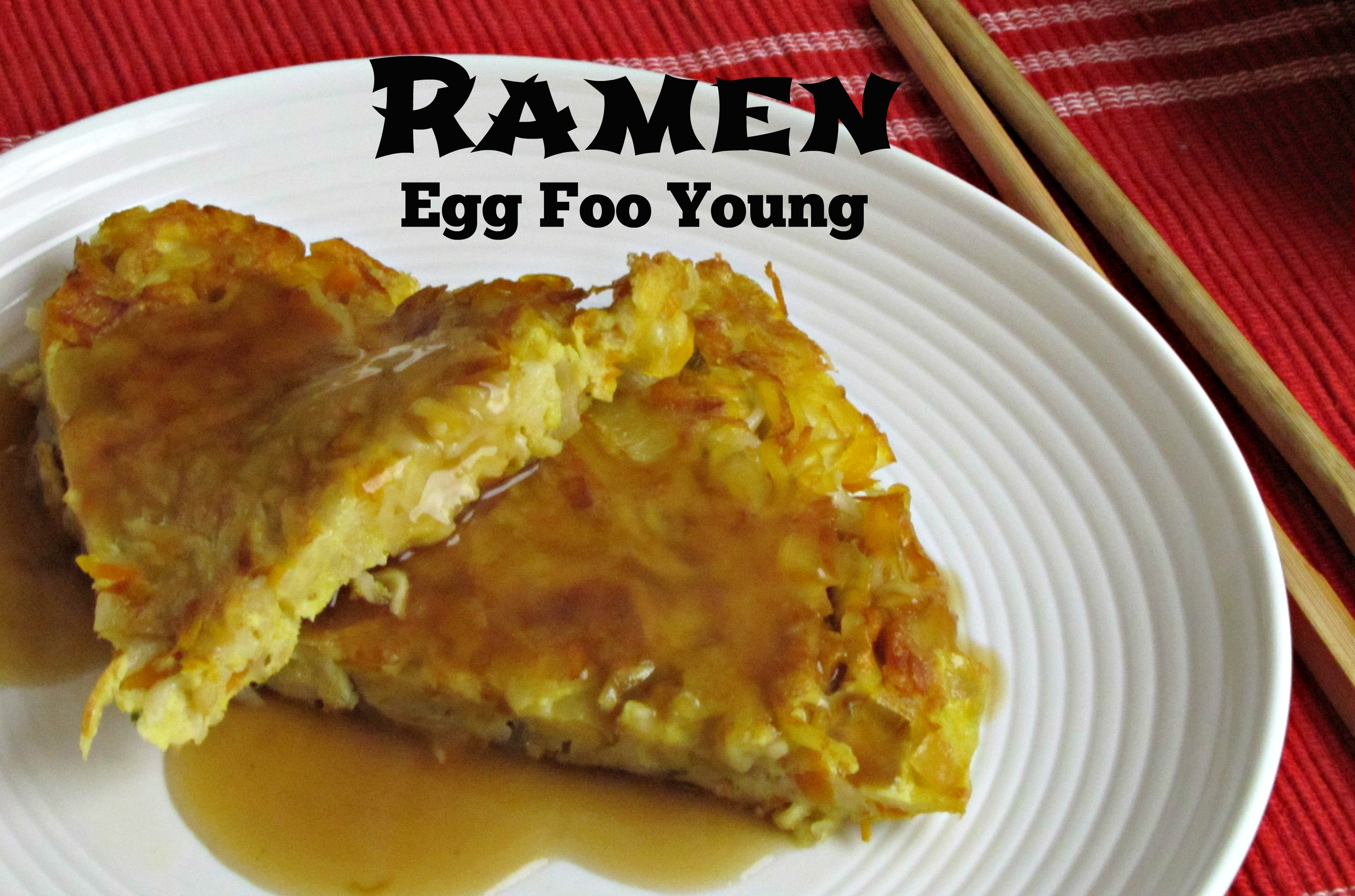 Ramen Egg Foo Young - Frugal Upstate