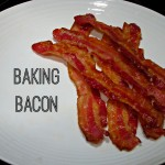 Baking Bacon — The way to make picture perfect bacon!