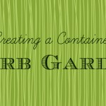 Creating a Container Herb Garden