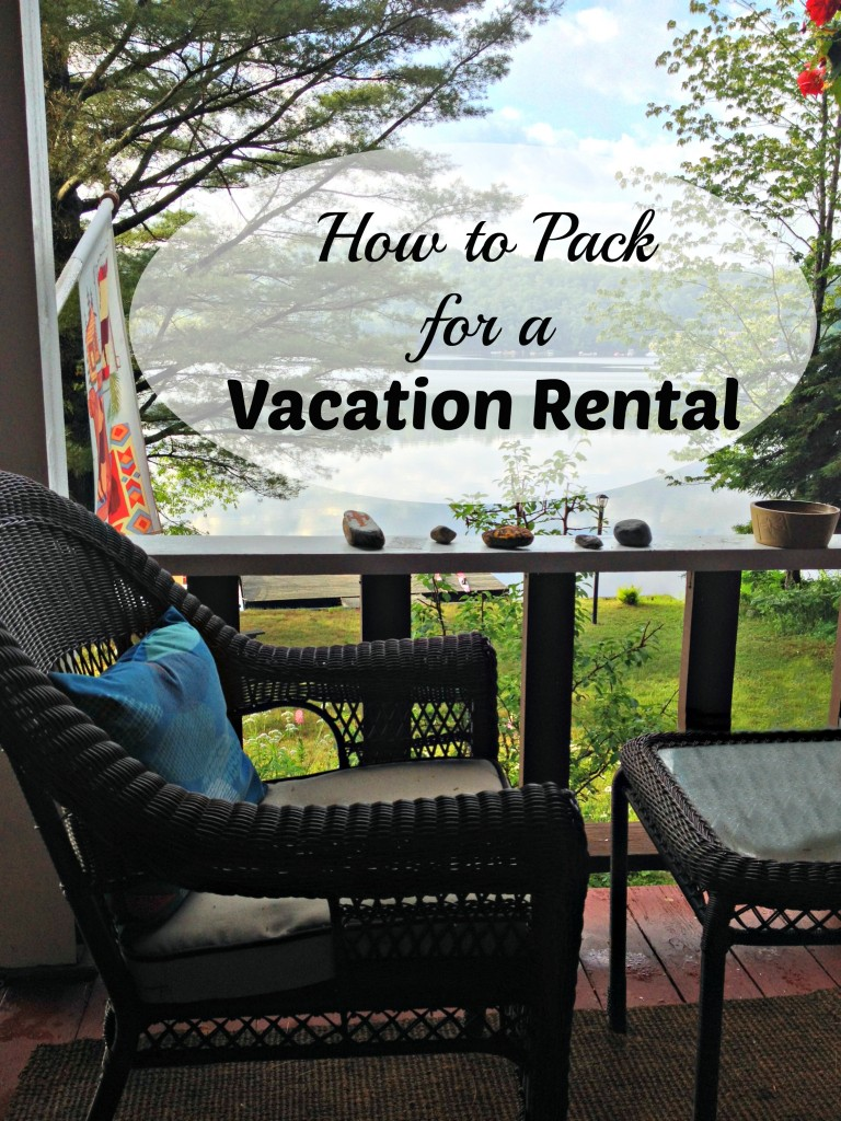 Pack for a Vacation Rental