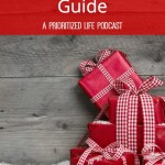 Christmas Gift Guide — A Prioritized Life Podcast