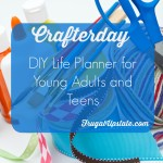 DIY Life Binder for Young Adults and Teens — Crafterday