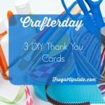 3 DIY Thank You Cards — Crafterday