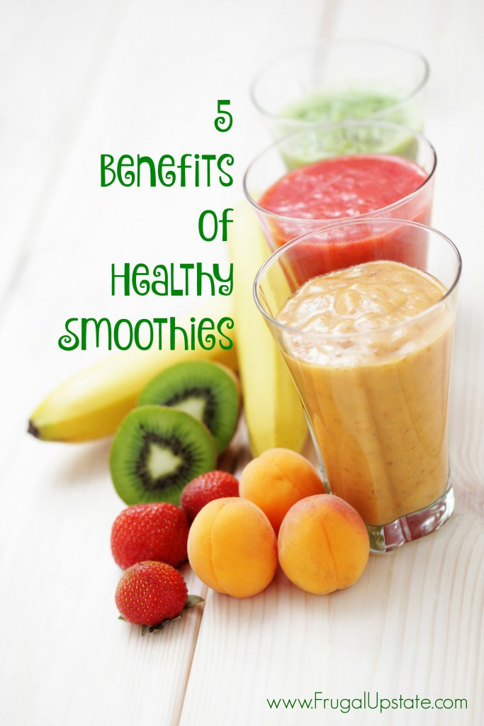 5 Benefits of Healthy Smoothies