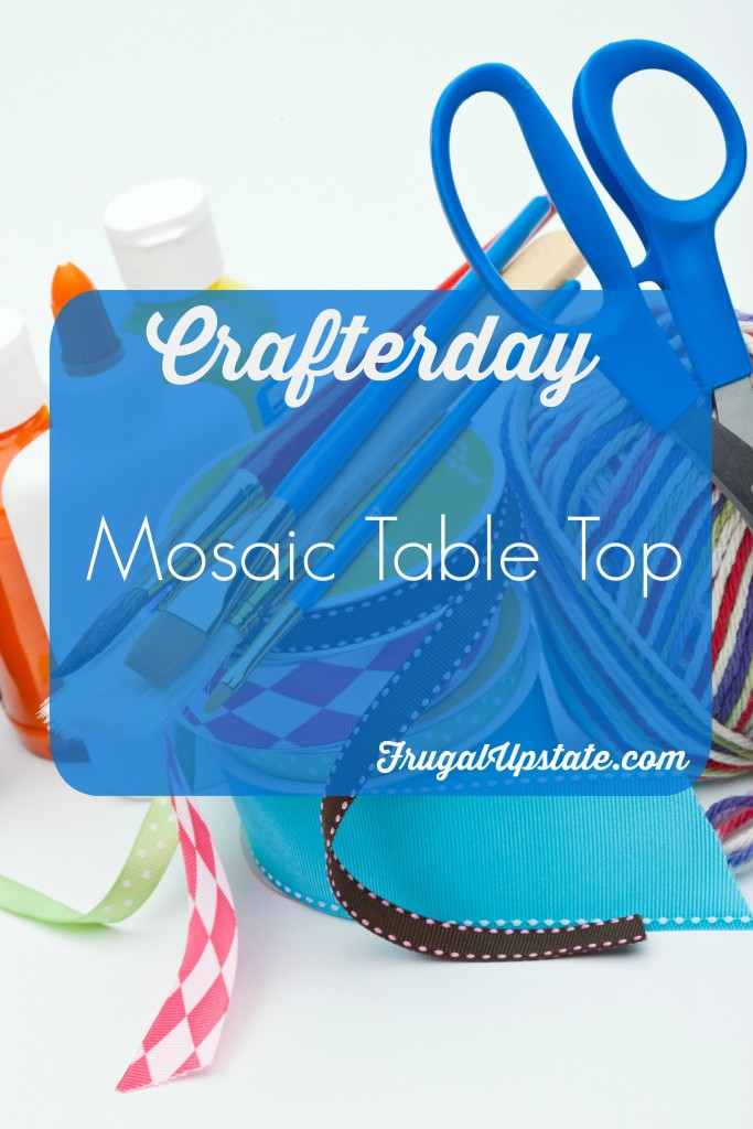 Mosaic Table Top -- Crafterday!