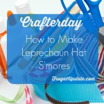 How to Make Leprechaun Hat Thin Mint S'mores — Crafterday