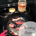 Saving Bacon Grease — Make Do and Mend