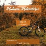 Autumn Adventures Giveaway — $1250 in Prizes