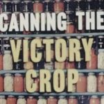 Canning for Victory — Vintage Videos for TV Thursday