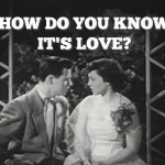 How do you know it's love?  — Vintage TV Thursday